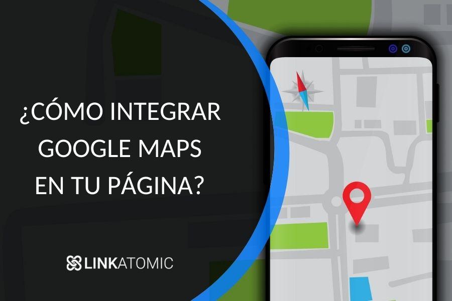 Integrar API Google Maps en tu página web