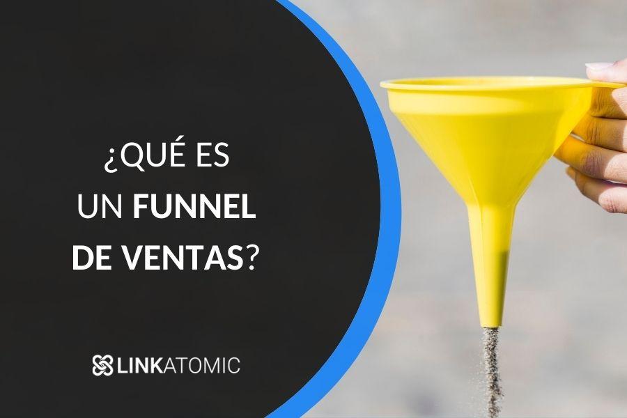¿Qué es un funnel de ventas y cómo funciona?