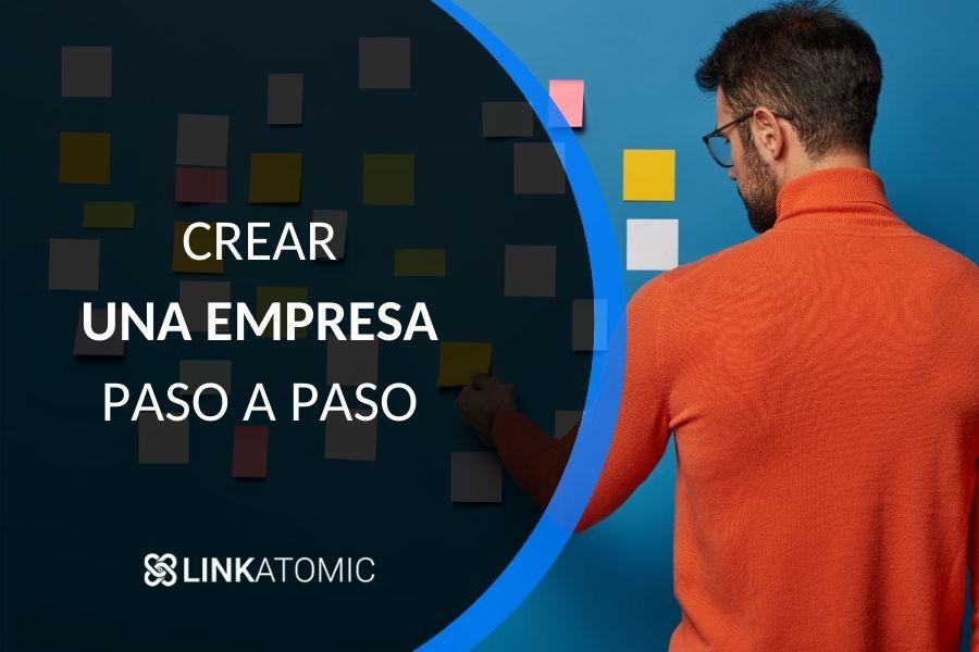 como crear una empresa paso a paso