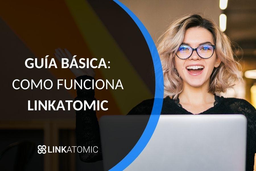 Guía de Linkatomic
