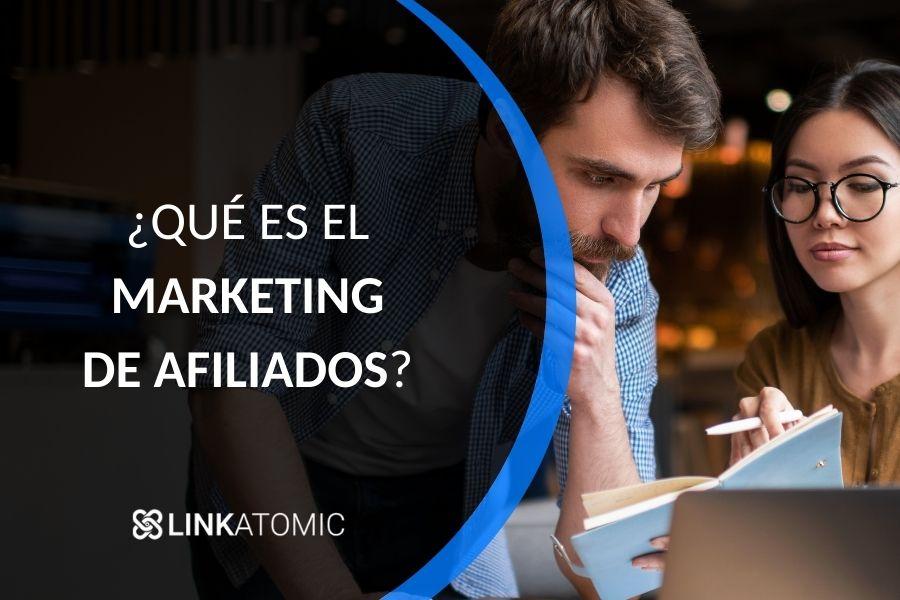 Qué es el marketing de afiliados