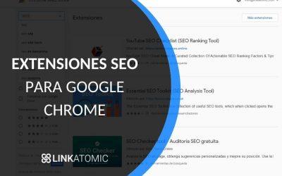 Las mejores extensiones SEO para Google Chrome