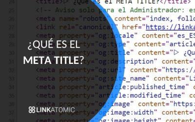 ¿Qué es el Meta Title y cómo afecta al SEO?