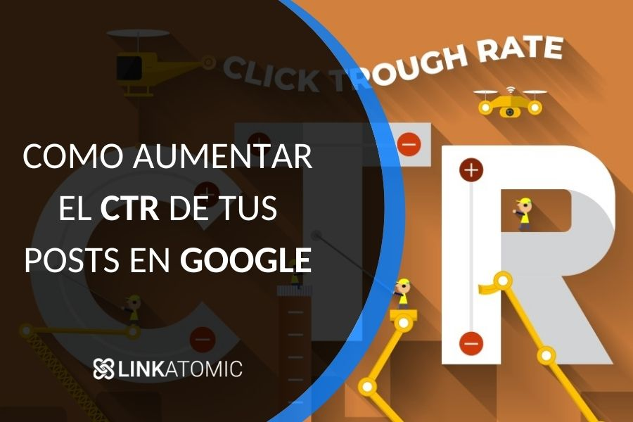 como optimizar el CTR de tus artículos en Google