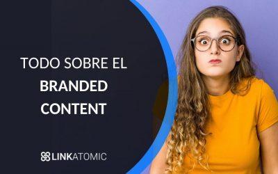 Branded Content qué es y como se hace
