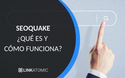¿Qué es SEOquake y cómo funciona?
