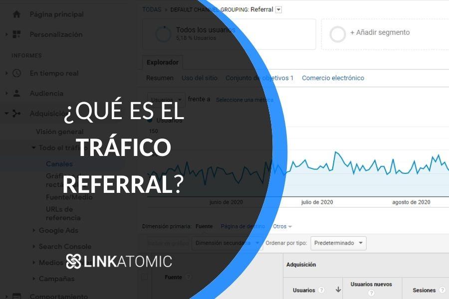 Qué es el tráfico referral en Google Analytics